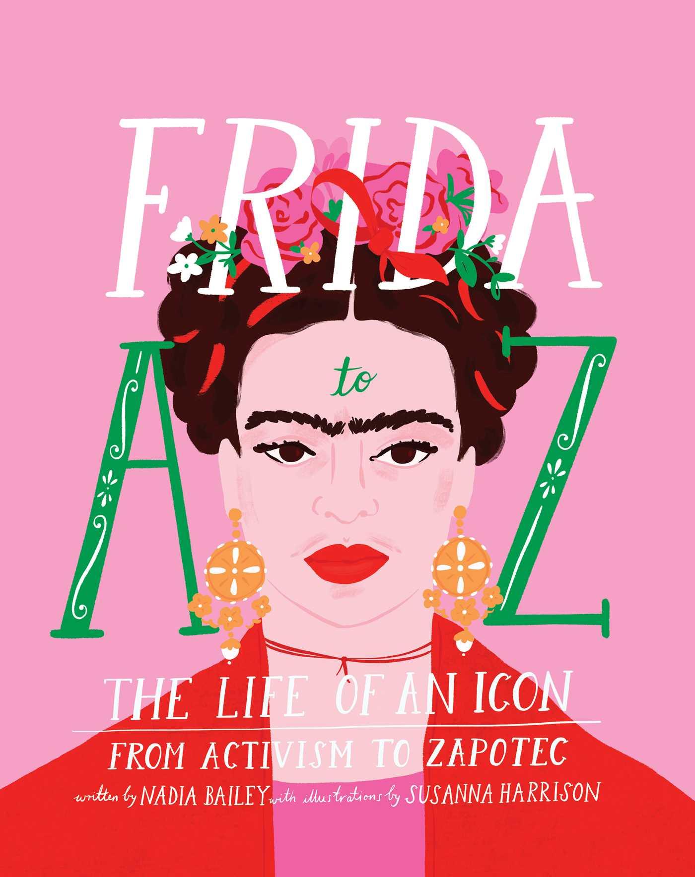 Frida A to Z by Nadia Bailey